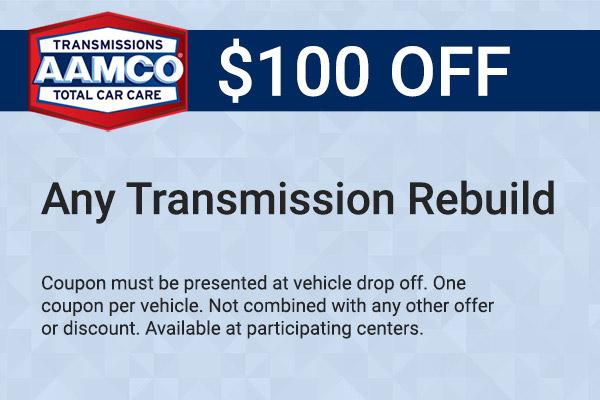 $100 off transmission rebuild